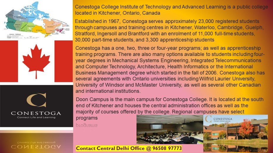 Lets know  about Conestoga College, Kitchener,Ontario